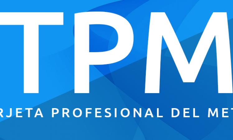 TPM – Tarjeta Profesional del Metal